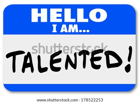 Hello I Am Talented Name Tag Sticker Job Fair Networking - stock photo