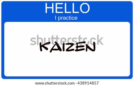 Hello I pracice Kaizen blue name tag making a great concept - stock photo