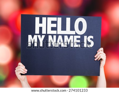 Hello My Name Is card with bokeh background - stock photo