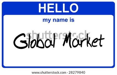 hello my name is global market blue sticker - stock photo