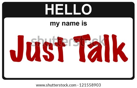 hello my name is just talk sticker - stock photo