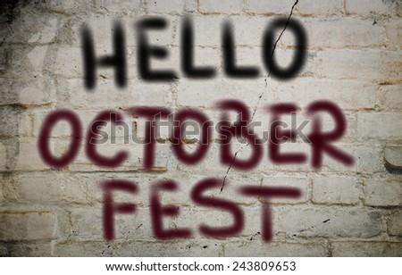 Hello Octoberfest Concept - stock photo