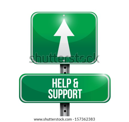help and support road sign illustration design over a white background - stock photo