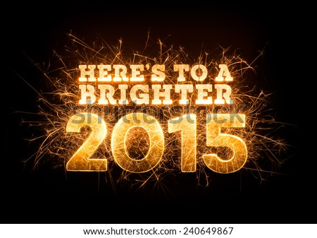 Here's To A Brighter 2015 greeting in sparkly design on black background. - stock photo