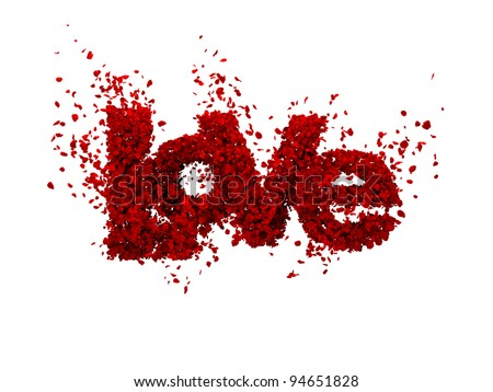High quality 3D render of rose petals forming LOVE/Love from roses (isolated in white) It also contains clipping path for easy isolationSee more related images in my portofolio - stock photo