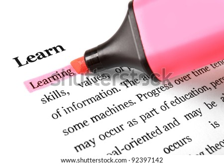 Highlighter and word Learning. concept business background - stock photo