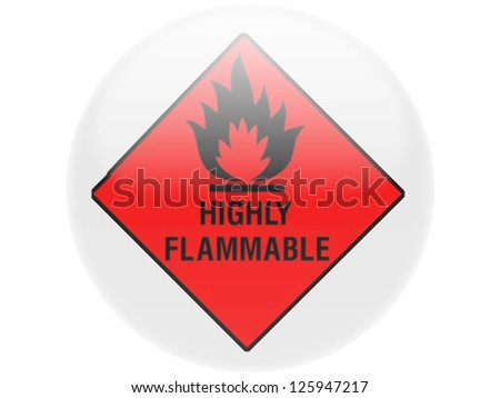 Highly flammable sign drawn on . Round glossy badge - stock photo