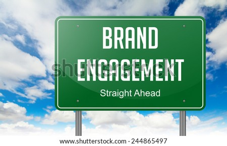 Highway Signpost with Brand Engagement wording on Sky Background. - stock photo
