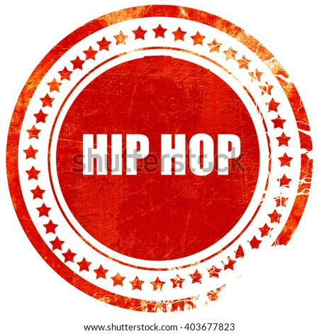 hip hop music, grunge red rubber stamp on a solid white background - stock photo