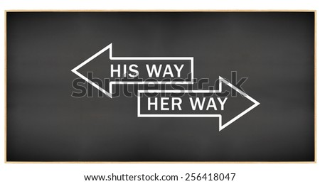 His Way Her Way Arrows Blackboard isolated on white background - stock photo