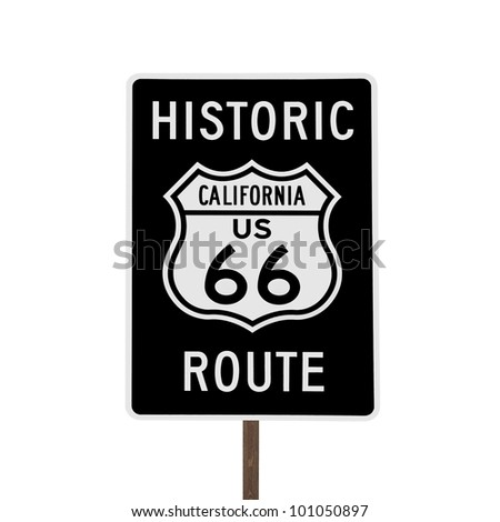 Historic California US Route 66 road sign isolated. - stock photo