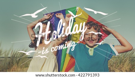 Holiday Is Coming Celebration Event Concept - stock photo