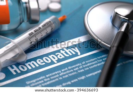 Homeopathy - Medical Concept on Blue Background with Blurred Text and Composition of Pills, Syringe and Stethoscope. 3D Render. - stock photo