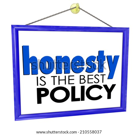 Honesty is the Best Policy words on a store or business sign building your reputation and trustworthiness among customers - stock photo