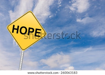 Hope and New Beginnings Inspirational Sign - stock photo