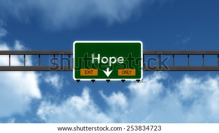 Hope Highway Road Sign Exit Only Concept 3D Illustration - stock photo