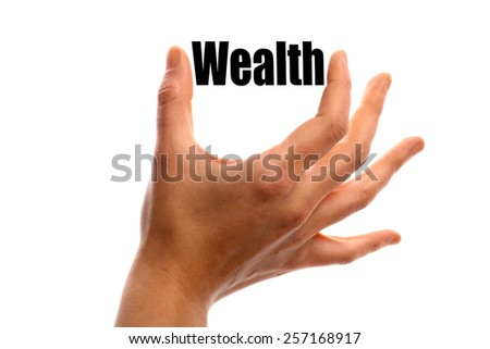 """Horizontal shot of a hand holding the word """"Wealth"""" between two fingers, isolated on white. - stock photo"""