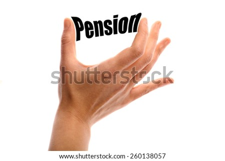 """Horizontal shot of a hand squeezing the word """"Pension"""" between two fingers, isolated on white. - stock photo"""