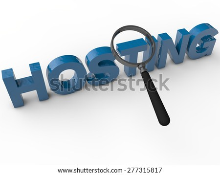 Hosting - 3D Text with magnifier over white background - stock photo