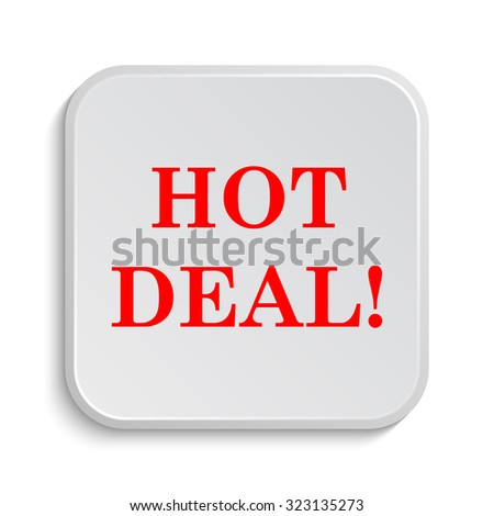 Hot deal icon. Internet button on white background.  - stock photo