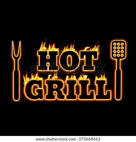 Hot grill fire text illustration for bbq shop - stock photo