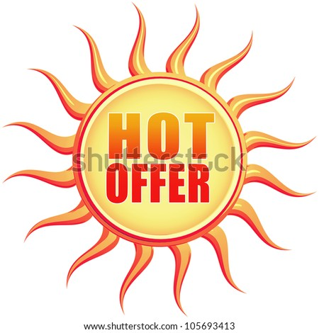 Hot offer retro style illustration of sun with text - stock photo