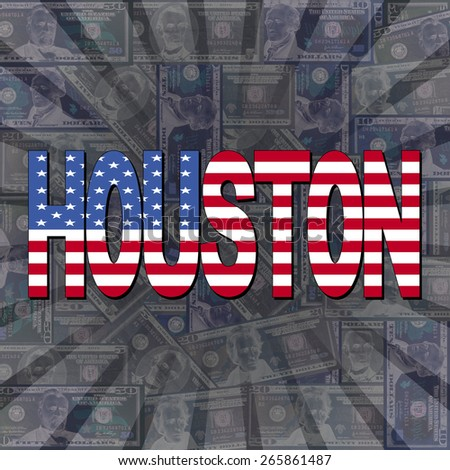 Houston flag text on dollars sunburst illustration - stock photo