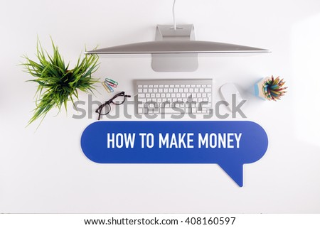 HOW TO MAKE MONEY Search Find Web Online Technology Internet Website Concept - stock photo