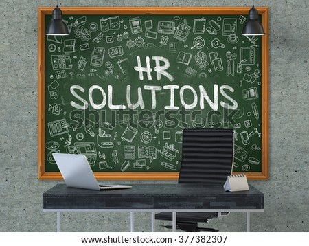 HR Solutions - Handwritten Inscription by Chalk on Green Chalkboard with Doodle Icons Around. Business Concept in the Interior of a Modern Office on the Gray Concrete Wall Background. 3D. - stock photo
