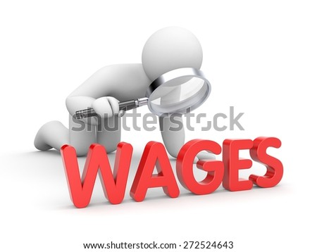 Human with magnifying glass examine wage - stock photo