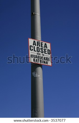 Hurricane Katrina area closed sign - stock photo