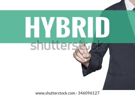 Hybrid word on virtual screen touch by business woman on white background - stock photo