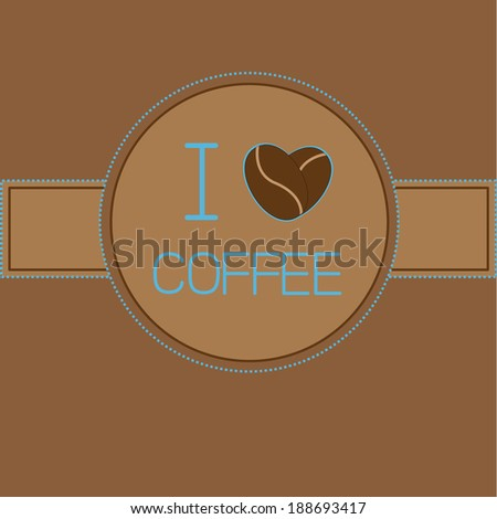 I love coffee card with coffee beans heart. Blue text. Rasterized copy - stock photo