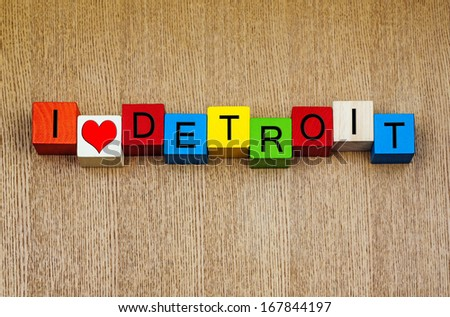 I Love Detroit, Michigan, USA, sign series for American cities, travel, vacations and place names - home of the Detroit Lions, Detroit Pistons, Detroit Tigers and Detroit Red Wings! - stock photo