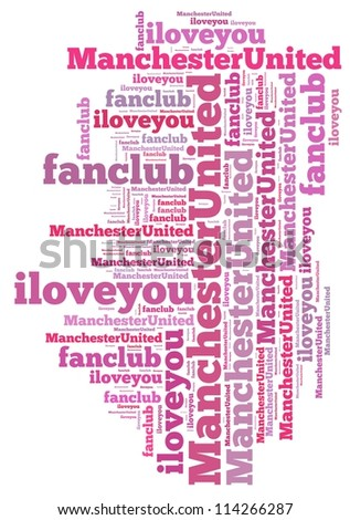 i love fan club manchester united info-text graphics and arrangement concept on white background (word cloud) - stock photo