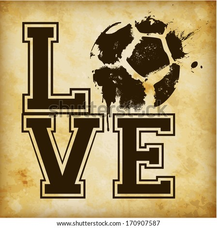 I Love Football / Soccer Template - suitable for posters, flyers, brochures, banners, badges, labels, wallpapers, web design, advertising, publicity or any branding. - stock photo