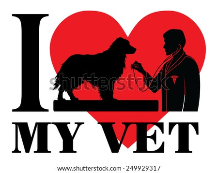 I Love My Vet is an illustration of a design to show your love for your vet or veterinarian. Includes images of a dog, a veterinarian with stethoscope, a veterinarian symbol and a heart shape. - stock photo
