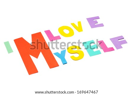 I love myself - text on white background. - stock photo