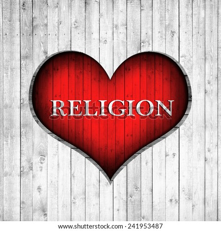 I love Religion, text and wood background - stock photo