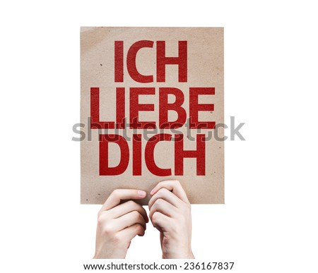I Love You (In German) card isolated on white background - stock photo