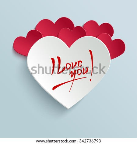 I Love You - Valentines Day Hand lettering Greeting Card on 3d Heart with Shadow. Typographical Background. Handmade calligraphy - stock photo