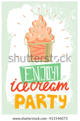 Ice cream party poster. enjoy. Vintage style tin sign with ice cream. Ice cream vintage background. Poster or cars design. Trendy style, Summer time and party time. Summer holidays illustration. - stock photo