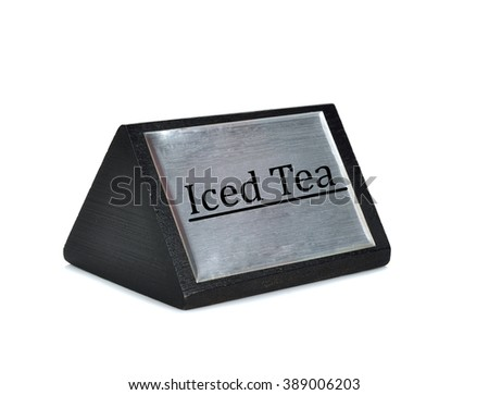 Iced tea sign plate on white background - stock photo