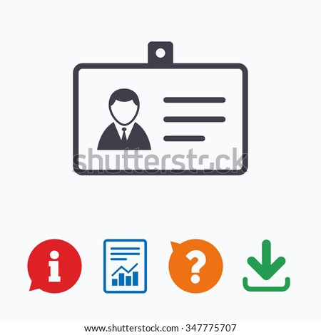 ID card sign icon. Identity card badge symbol. Information think bubble, question mark, download and report. - stock photo