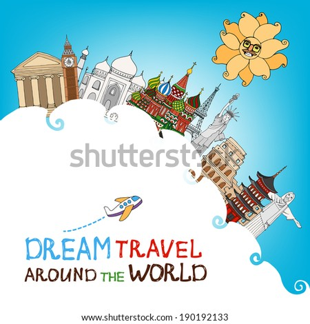 illustration conceptual of dream travel and a global vacation with a cloud topped with famous landmarks against a sunny blue sky with a cartoon airplane and text - stock photo