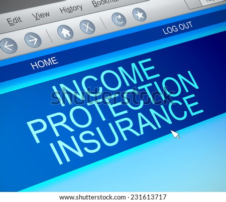 Illustration depicting a computer screen capture with an Income protection insurance concept. - stock photo