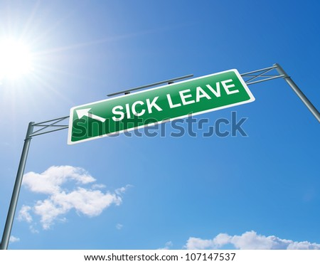 Illustration depicting a highway gantry sign with a sick leave concept. Blue sky background. - stock photo