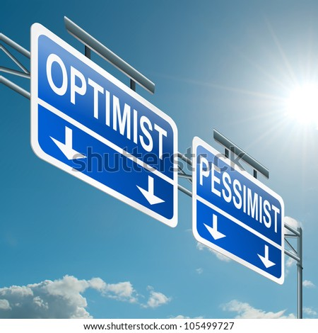 Illustration depicting a highway gantry sign with an optimist or pessimist concept. Blue sky background. - stock photo