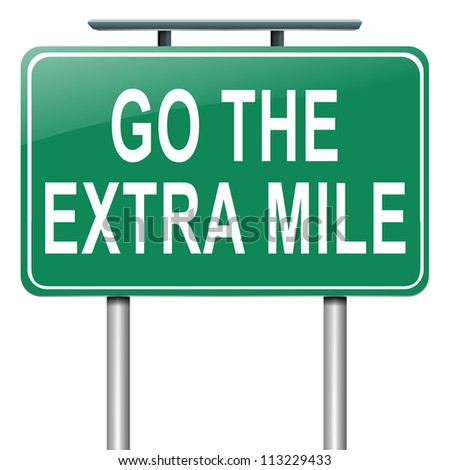 Illustration depicting a roadsign with a 'go the extra mile' concept. White  background. - stock photo