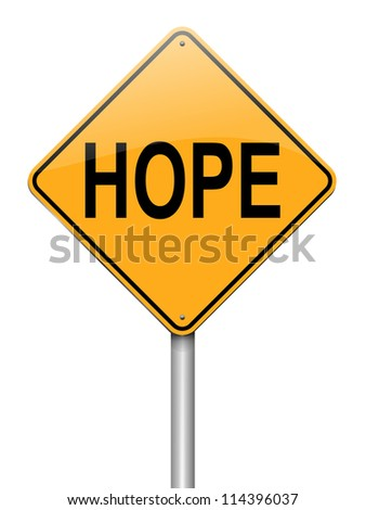 Illustration depicting a roadsign with a hope concept. White background. - stock photo